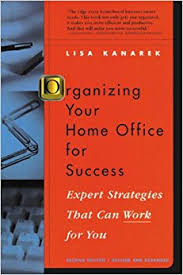 organizing your home office for success expert strategies that