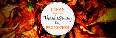 ideas for your thanksgiving day promotion