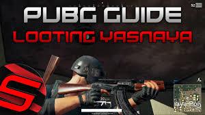 pubg yasnaya playerunknown s battlegrounds guide looting yasnaya stats