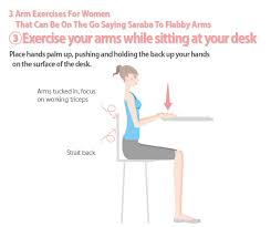 leg exercises at desk 3 arm exercises for women that can be done on the go saying bye bye