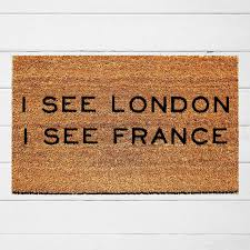 doormat funny i see london i see france doormat welcome by urbanowl on zibbet