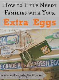 how to help needy families with your eggs walking in high