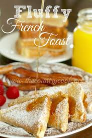 fluffy french toast the country cook