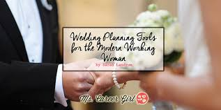 wedding planning career wedding planning tools for the modern working woman ms career girl