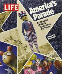 thanksgiving day book america s parade a celebration of macy s thanksgiving day parade