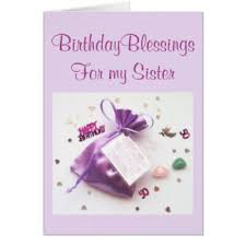 sisters birthday cards sisters birthday greeting cards sisters