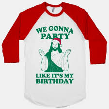 Is Really Jesus Birthday Find Me By The Tree Bottles Of Nog Look Mami I Got The