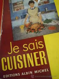 je sais cuisiner ginette mathiot je sais cuisiner de ginette mathiot 1960 la b comprar libros