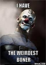 Creepy Clown Meme - pics photos creepy clown meme clowns pinterest clown meme