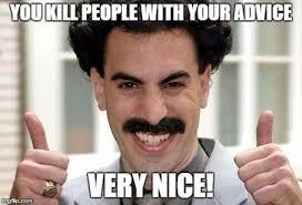 Borat Very Nice Meme - borat meme global seducer