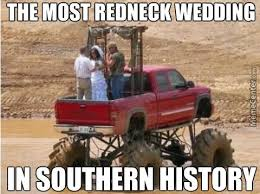 Southern Memes - funny meme the most redneck wedding in southern history picture