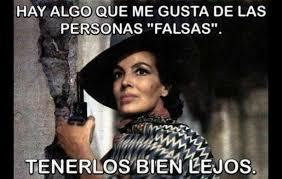 Memes Maria Felix - típicas frases de diva las personas falsas personas y el universal