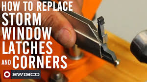 Mobile Window Screen Repair How To Replace Your Storm Window Latches And Corners Youtube