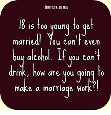 Young Mom Meme - inappropriate mom is too young fo ge marrie ou can even buy alcohol