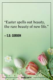 easter quotes 11 best easter quotes funny happy easter sayings and wishes