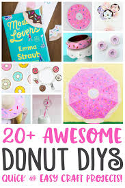 20 fantastic ideas for diy 20 awesome diy donut craft project ideas happiness is