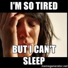 Im Sleepy Meme - 12 funny can t sleep memes