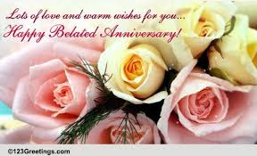 wedding wishes ecards belated happy marriage anniversary anniversary belated wishes