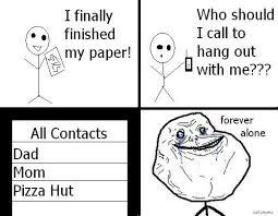 Forever Lonely Meme - forever alone memes best image memes at relatably com