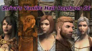 best hair mod for skyrim skyrim se mod showcase 1 shiva s vanilla hair replacer se youtube