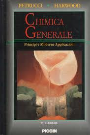 libreria petrucci chimica generale ralph h petrucci william s harwood scienze