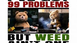 99 Problems Meme - funny weed memes page 5 of 32 weed memes