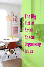space organizers the big list of small space organizing ideas inspirations