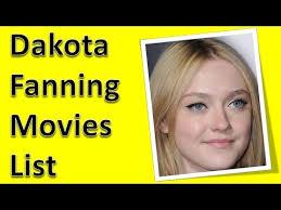 how old is dakota fanning dakota fanning movies list youtube