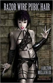 razor cutting female pubic hair video razor wire pubic hair carlton mellick iii 9781621050353 amazon