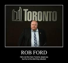 Rob Ford Meme - good job toronto very demotivational demotivational posters