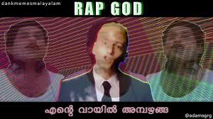 Eminem Rap God Meme - rap god ente vaayil ambazhanga ep eminem ft mc jagathy