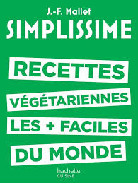 hachette cuisine livre simplissime les recettes végétariennes les plus faciles du