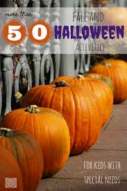 50 fall and halloween activities for kids with special needs