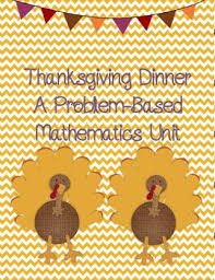 thanksgiving dinner math unit by overton tpt