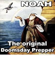 Doomsday Preppers Meme - noaa h the original doomsday prepper meme on me me