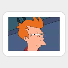 Fry Meme - fry meme philip j fry sticker teepublic
