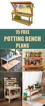 Merry Garden Potting Bench by 25 Beautiful Potting Bench Plans Ideas On Pinterest Garden