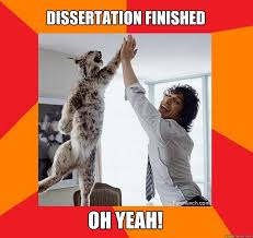 Finished Meme - dissertation finished oh yeah success cat quickmeme