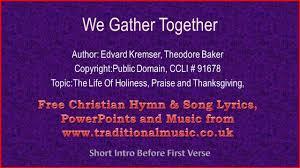 we gather together hymn lyrics