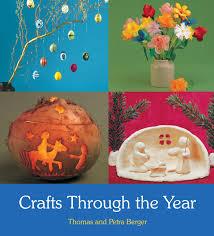 thomas and petra berger crafts through the year floris books