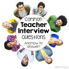 best 25 teacher interviews ideas only on pinterest answers to