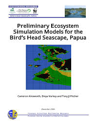 preliminary ecosystem simulation models for the bird s head