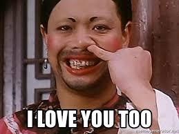 Love You Too Meme - i love you too nose picking meme generator
