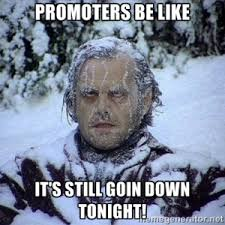 Snow Day Meme - promoters be like top 5 snow day memes ecl events