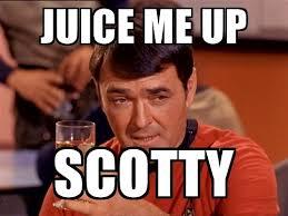Scotty Meme - juice me up scotty star trek scotty meme generator