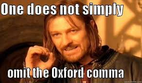 Oxford Comma Meme - oxford comma fools quickmeme