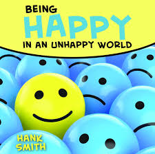 hank smith being happy in an unhappy world talk cd amazon com
