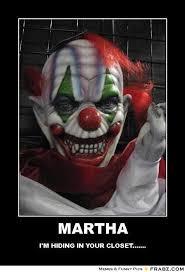 Martha Meme - frabz martha im hiding in your closet 7351ed jpg