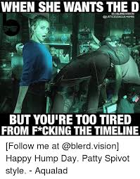 Too Tired Meme - when she wants the d ig blerdvision but you re too tired from f