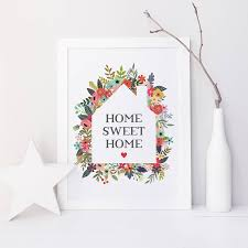 home sweet home decorations home sweet home print by paperpaper notonthehighstreet com